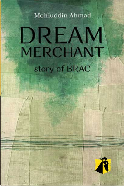 Dream Merchant Story of BRAC